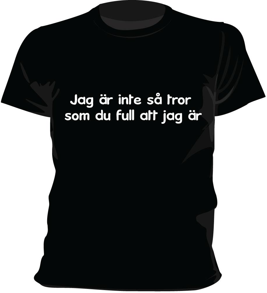 Jag är inte så... t-shirt, hood, slim t-shirt, linne, sweatshirt, tjej t-shirt, barn t-shirt och mycket mer.