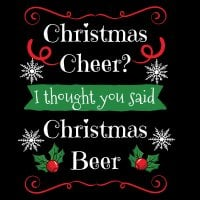 Christmas cheer? Christmas beer! T-shirt.Christmas cheer? Christmas beer! T-shirt 1.