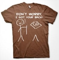Dont Worry, I Got Your Back! T-Shirt 5