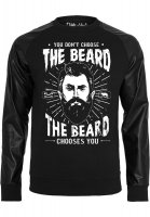 You don´t choose the beard Sweatshirt Skinnarmar