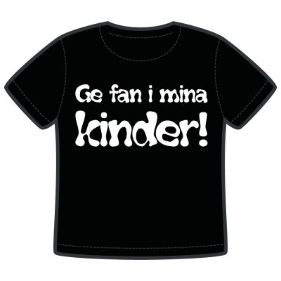 ge fan i mina kinder