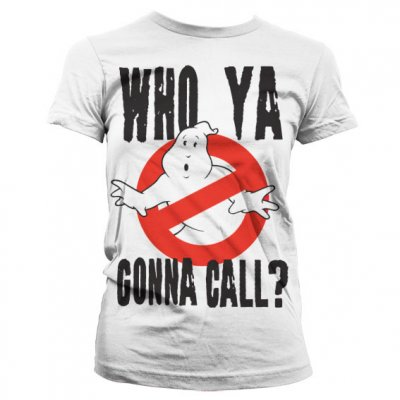 Who Ya Gonna Call? Vit Tjej T-shirt